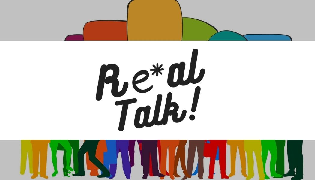 You are currently viewing Real Talk!