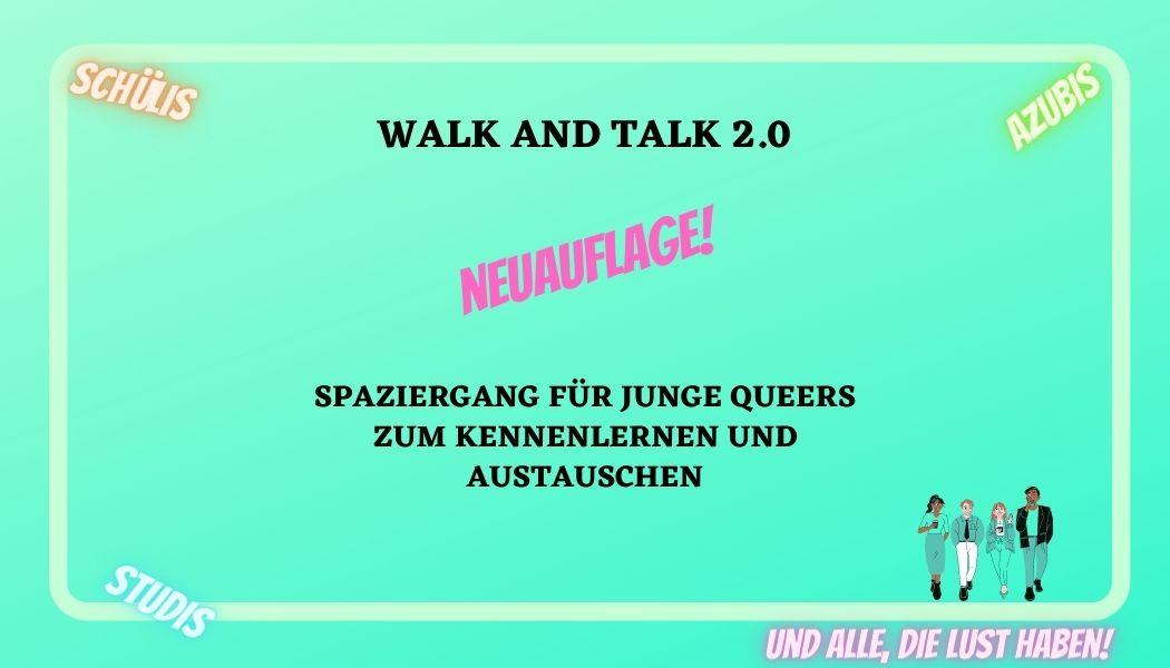 Walk and Talk 2.0