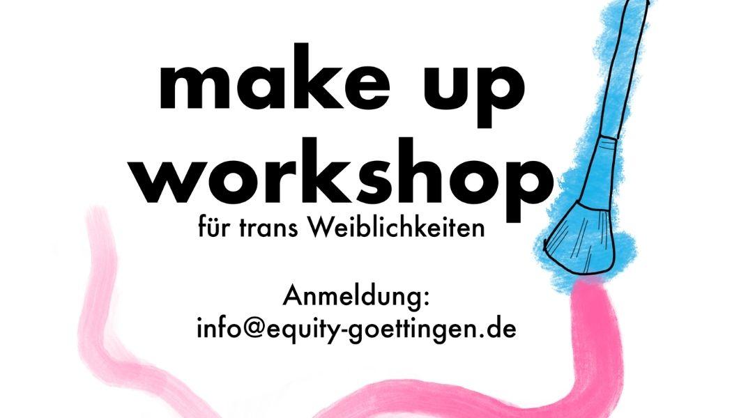 You are currently viewing Make Up Workshop für trans* Weiblichkeiten